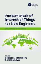 Fundamentals of Internet of Things for Non-Engineers