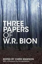 THREE PAPERS OF W.R. BION MAWSON