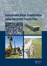Sustainable Slope Stabilization Using Recycled Plastic Pin