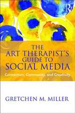 The Art Therapist's Guide to Social Media