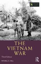 THE VIETNAM WAR 3E HALL
