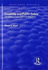 Creativity and Public Policy: Generating Super-optimum Solutions