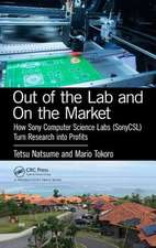 Out of the Lab and On the Market