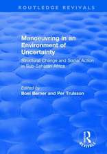 MANOEUVRING IN AN ENVIRONMENT OF UN