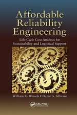 Affordable Reliability Engineering