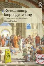 Re-Examining Language Testing
