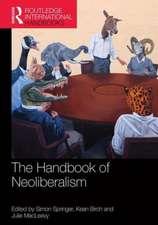 The Handbook of Neoliberalism