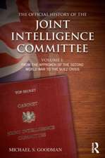 The Official History of the Joint Intelligence Committee
