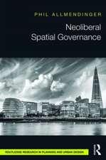 Neoliberal Spatial Governance