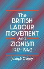 British Labour Movement and Zionism, 1917-1948