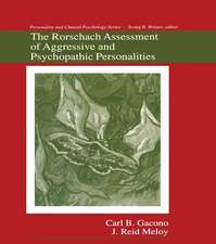 The Rorschach Assessment of Aggressive and Psychopathic Personalities