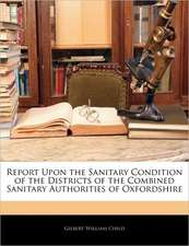 REPORT UPON THE SANITARY CONDITION OF TH
