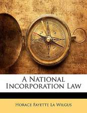 A NATIONAL INCORPORATION LAW