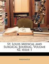 ST. LOUIS MEDICAL AND SURGICAL JOURNAL,