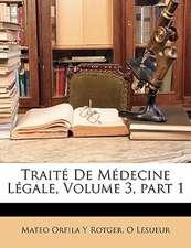 TRAIT  DE M DECINE L GALE, VOLUME 3, PAR