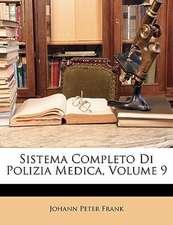 SISTEMA COMPLETO DI POLIZIA MEDICA, VOLU