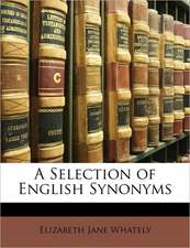 A Selection of English Synonyms