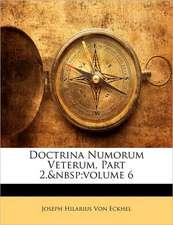 DOCTRINA NUMORUM VETERUM, PART 2,V