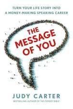 The Message of You
