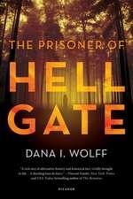 The Prisoner of Hell Gate
