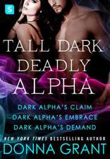 Tall, Dark, Deadly Alpha