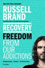 Recovery: Freedom from Our Addictions