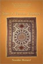 Iran: A Persian Tapestry