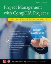 Project Management with CompTIA Project+: On Track from Start to Finish, Fourth Edition (PPK)