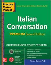 Practice Makes Perfect: Italian Conversation, Premium Second Edition