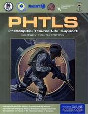 Prehospital Trauma Life Support, Military Edition:  Prehospital Trauma Life Support