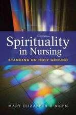 Spirituality in Nursing