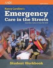 Nancy Caroline's Emergency Care in the Streets Student Workbook