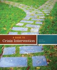 A Guide to Crisis Intervention
