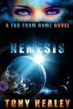 Nemesis:  A Far from Home Novel (Far from Home 14)