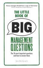 The Little Book of Big Management Questions