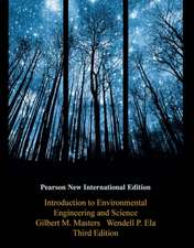 Introduction to Environmental Engineering and Science: Pearson New International Edition