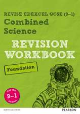 REVISE Edexcel GCSE (9-1) Combined Science Foundation Revision Workbook