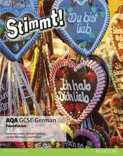 Lanzer, H: Stimmt! AQA GCSE German Foundation Student Book