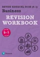 Revise Edexcel GCSE (9-1) Business Revision Workbook