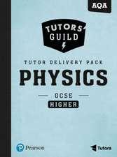 TUTORS GUILD GCSE AQA PHYSICS HIGHER TUT