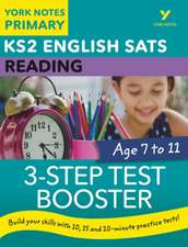 English SATs 3-Step Test Booster Reading: York Notes for KS2