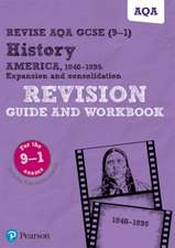 Revise AQA GCSE (9-1) History America, 1840-1895: Expansion and consolidation Revision Guide and Workbook
