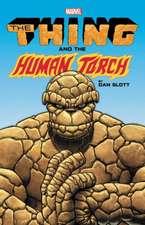 The Thing & The Human Torch By Dan Slott