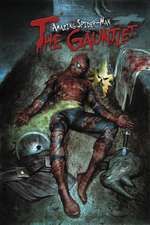 Spider-man: The Gauntlet - The Complete Collection Vol. 1