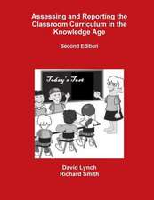 Assessing and Reporting the Classroom Curriculum in the Knowledge Age