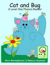 Cat and Bug - A Level One Phonics Reader