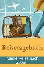 Reisetagebuch - Meine Reise Nach Zypern