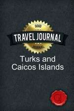 Travel Journal Turks and Caicos Islands