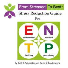 Entp Stress Reduction Guide