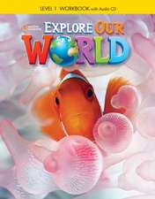 Crandall, J: Explore Our World 1: Workbook with Audio CD
